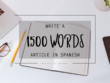 Write a 1500-word article/entry/post on any topic in Spanish