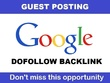 Write & publish DOFOLLOW Guest post on google.com , DA100 , PA97