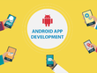 Develop android app for you based on your idea