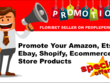 I Will Promote Your Amazon Etsy Ebay Shopify Ecommerce Store Pro