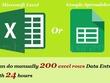 Do manually 200 excel rows data entry