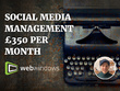 Expertly Manage Social Media for one month includes £50 ad spend