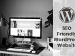 Develop a custom SEO friendly WordPress website