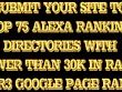 Manually Submit Your Website To TOP 75 ALEXA Ranking Directories