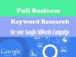 Full Business Keyword Research for your Google AdWords Campaign