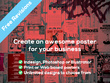 Design an exciting poster for your business