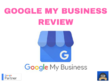 Review Your Google My Business Listing, Local Pack, Google Maps
