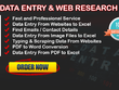Do 4 Hours Any Type of Data Entry Work & Web Research Etc......