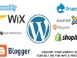 Convert your weebly or wix or blogger website to wordpress