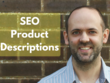 SEO Optimised Product Descriptions x 10