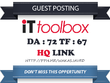 Write and publish Guest Post on it.toolbox.com DA 72 TF 67