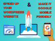 Speed Up Your Website and Make it Google Mobile Friendly