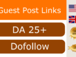 Guest Post SEO Backlinks with Dofollow DA 25+ Blogger Outreach