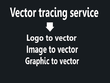 Convert logo, image, graphic to vector in 24 hours