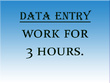 Do data entry  work of 3 hours