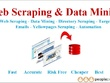 Do Web Scraping, Data Mining and web crawling of Any website