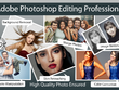 Do Any Adobe Photoshop Editing Professionally
