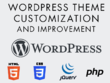 Customise, modify, add functions to a Wordpress theme.