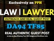 Guest post on  Law / Legal / Attorney DA94 TF85  Do-Follow link