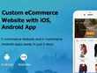 Develop eCommerce Website & iOS/Adroid Application