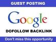 Make dofollow guest post on google.com High DA 100 PA 97