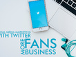 Tweet your Business targeting Likes & Followers.