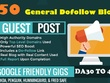 Live 50 Guest Post On Da30 TO 40 Quality General Dofollow Blog