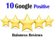 Write 10 reviews for increase your positive google business