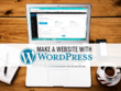 Make a magnificient wordpress site