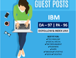 I Will Write And Publish Guest Post On IBM Da 97 Pa 96