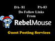Write and guest post on Rebelmouse.com Dofollow