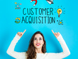 Design your customer acquisition and growth strategy.