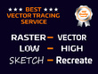 Do Vector Tracing Or Redraw Or Convert Low- High