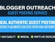 Guest post with blogger outreach to get real DA 40 to 50 Blog