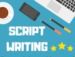 Write an engaging, quality script for explainer & whiteboard vid