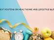 Write and Guest post on High Quality Health & Lifestyle Blogs