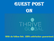Publish On Thriveglobal With Dofollow &  Indexed Backlinks.