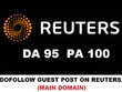 Publish a guest post on Reuters.com DA 95 with Dofollow Backlink