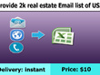 Provide 2K Real Estate Email list of USA