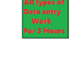 Do all types of data entry work for 3 hours.