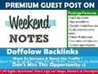 Publish a guest post on WeekendNotes.com - DA56, TF23, DR62