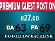 Publish Guest Post on e27.co (PA 70,DA 65)