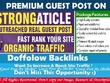 Write guest post on Strongarticle.com with dofollow link
