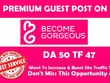 Write and publish a dofollow guest post on Becomegorgeous. com