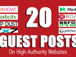 Write & Publish 20+ Unique Guest Posts on High Authorities site