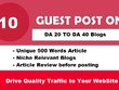(Limited Offer) 10 Unique Guest Posts Links on DA 20-40 Websites