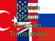 Translate turkish english russian
