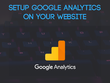 Setup Google Analytics on Your Website