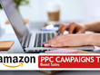 Create And Manage Your Amazon PPC Compaigns