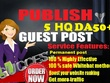 5 High Quality guest posts on DA 50+ blogs: Publish 5 guest post